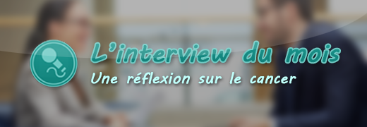 L'interview du mois